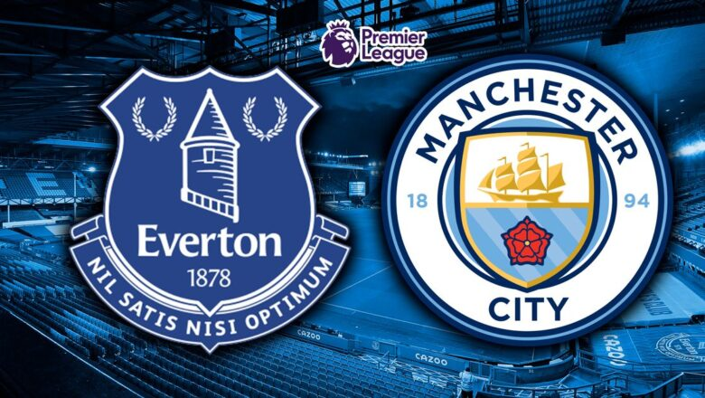 Everton vs Manchester City postponed due to positive Covid-19.